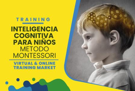 Inteligencia Cognitiva Método Montessori en Casa