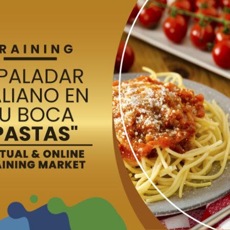 """Vuélvete experto en """"Pastas"""" el paladar Italiano en tu boca"""